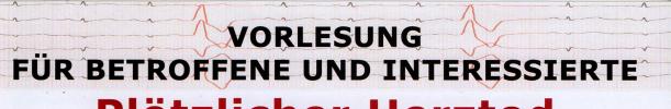 Vorlesung am 13. November 2019 – Plötzlicher Herztod / Wer ist gefährdet ?